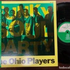 Discos de vinilo: OHIO PLAYERS - FUNKY SOUL PARTY ( JAPAN IMPORT ). Lote 180090738