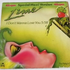 Discos de vinilo: LIME - I DON'T WANNA LOSE YOU / THE PARTY'S OVER - 1984. Lote 180104787