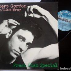 Discos de vinilo: ROBERT GORDON W/ LINK WRAY - FRESH FISH SPECIAL - LP USA 1978 - PRIVATE STOCK. Lote 180127536