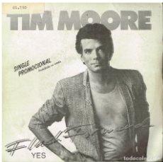Discos de vinilo: TIM MOORE - YES (2 VERSIONES) - SINGLE 1988 - PROMO. Lote 180129362