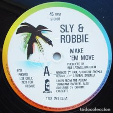 Discos de vinilo: SLY & ROBBIE - MAKE 'EM MOVE 2 VERSIONES) - ISLAND RECORDS 12IS 251 DJ - 1985 - EDICIÓN UK. Lote 180143925