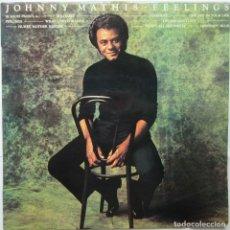 Discos de vinilo: JOHNNY MATHIS - FEELINGS. Lote 180144098