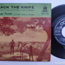 Discos de vinilo: JORGE FOSTER - EP SPAIN PS - EX * MACK THE KNIFE * ODEON 1960. Lote 180144526