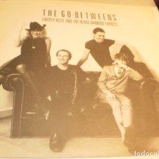 Discos de vinilo: LP THE GO-BETWEES LIBERTY BELLE AND THE BLACK DIAMOND EXPRESS. NUEVOS MED. 1986 (PROBADO, SEMINUEVO). Lote 180147421