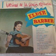 Discos de vinilo: ELDER BARBER. I FESTIVAL DE LA CANCIÓN ESPAÑOLA. BENIDORM 1959 (GAMMA HISPAVOX 1959). Lote 180151781