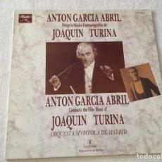 Discos de vinilo: L.P VINILO ANTON GARCIA ABRIL DIRIGE LA MUSICA CINEMATOGRAFICA DE JOAQUIN TURINA ORQUESTA SINFONICA . Lote 180152313