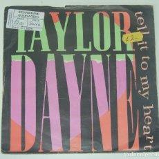 Discos de vinilo: TAYLOR DAYNE - TELL IT TO MY HEART - ARISTA 1987 UK. Lote 180154883