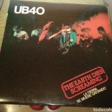 Discos de vinilo: UB40 - THE HEARTH DIES SCREAMING ( LA TIERRA SE MUERE GRITANDO). Lote 180156698