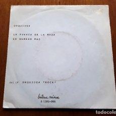 Discos de vinilo: ORQUÍDEA LA PUERTA DE LA NADA (LINTERNA MÚSICA S-1183-006 - SPAIN 1983) HARD ROCK ORIG SINGLE. Lote 180158095