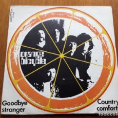 Discos de vinilo: ORANGE BICYCLE GOODBYE STRANGER (BELTER 07-938 - SPAIN 1971) PSYCH PROG POP ORIGINAL SINGLE. Lote 180158782