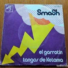 Discos de vinilo: SMASH EL GARROTÍN (BOCACCIO B-32500 - SPAIN 1971) FLAMENCO PROGRESSIVE ROCK ORIGINAL SINGLE. Lote 180160682