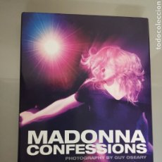 Discos de vinilo: LIBRO MADONNA CONFESSIONS BY GUY OSEARY 2008 PHOTOGRAPHY. Lote 180162732