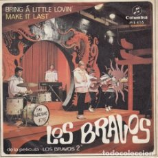 Discos de vinilo: LOS BRAVOS - BRING A LITTLE LOVIN' - SINGLE DE VINILO #. Lote 180171775
