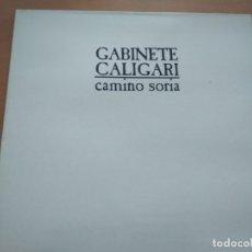 Discos de vinilo: GABINETE CALIGARI CAMINO SORIA LP GATEFOLD 1978. Lote 180176172