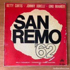 Discos de vinilo: SAN REMO 62: BETTY CURTIS, JOHNNY DORELLI,GINO BRAMIERI, NELLY FIORAMONTI, TORREBRUNO ROCCO MONTANA. Lote 180188173