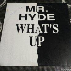 Discos de vinilo: MR. HYDE - WHAT'S UP. Lote 180202995