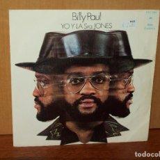 Discos de vinilo: BILLY PAUL - YO Y LA SRA. JONES - TU CANCION - SINGLE. Lote 180236742