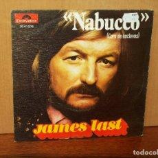 Discos de vinilo: JAMES LAST - NABUCCO (CORO DE ESCLAVOS) - CARMEN ( MARCHA DEL TOREADOR) - SINGLE . Lote 180240051