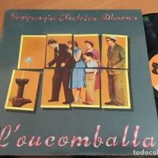 Discos de vinilo: COMPANYIA ELECTRICA DHARMA (L'OUCOMBALLA) LP ESPAÑA 1986 (B-7). Lote 180240287