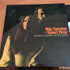 Discos de vinilo: OLGA MANZANO Y MANUEL PICON (GUARDA EL NOMBRE DE ESTE AMOR) LP 1985 ESPAÑA GAT. (B-7). Lote 180279776