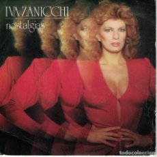 Discos de vinilo: IVA ZANICCHI (CANTA EN ESPAÑOL) - NOSTALGIAS / LA ORILLA BLANCA, LA ORILLA NEGRA. Lote 180298273