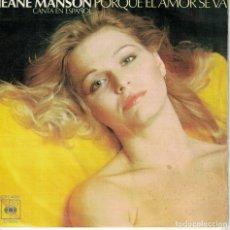 Discos de vinilo: JEANE MANSON (CANTA EN ESPAÑOL) - PORQUE EL AMOR SE VA / I LOVE YOU (SINGLE ESPAÑOL, CBS 1976). Lote 180324175