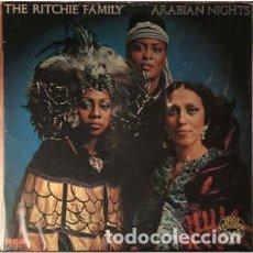 Discos de vinilo: THE RITCHIE FAMILY - ARABIAN NIGHTS. Lote 180324556