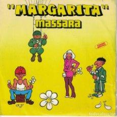Discos de vinilo: MASSARA - MARGARITA / PARTE II (SINGLE ESPAÑOL, MOVIEPLAY 1979). Lote 180325587