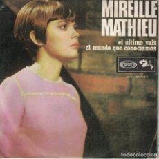 Discos de vinilo: MIREILLE MATHIEU - EL ULTIMO VALS / EL MUNDO QUE CONOCIMOS (SINGLE ESPAÑOL, BARCLAY 1968). Lote 180325932