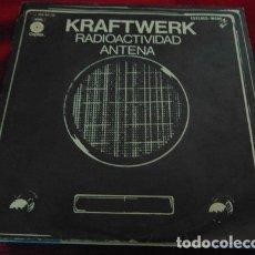 Discos de vinilo: KRAFTWERK – RADIOACTIVIDAD / ANTENA - SINGLE 1976. Lote 180327108