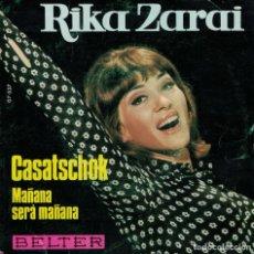 Discos de vinilo: RIKA ZARAI - CASATSCHOCK / MAÑANA SERA MAÑANA (SINGLE ESPAÑOL, BELTER 1969). Lote 180327402
