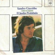 Discos de vinilo: SANDRO GIACOBBE (CANTA EN ESPAÑOL) - EL JARDIN PROHIBIDO / SEÑORA MIA (SINGLE ESPAÑOL, CBS 1975). Lote 180327483