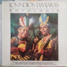 Discos de vinilo: *** LOS INDIOS TABAJARAS - ANTOLOGÍA - LP 1972 - LEER DESCRIPCIÓN. Lote 180332000