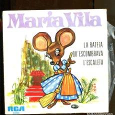 Discos de vinilo: MARIA VILA. LA RATETA QUE ESCOMBRAVA L'ESCALETA. RCA. 1972. Lote 180388473