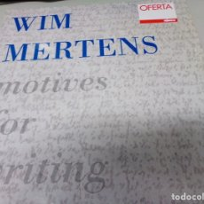 Discos de vinilo: WIM MERTENS: MOTIVES FOR WRITING. Lote 180398685
