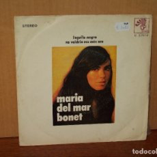 Discos de vinilo: MARIA DEL MAR BONET - LÀGUILA NEGRA - NO VOLDRIA RES MES ARA - SINGLE . Lote 180402338