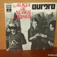 Discos de vinilo: ALICIA & NUBES GRISES - AURORA - CRUCES - SINGLE . Lote 180406301