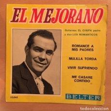Discos de vinilo: EL MEJORANO - ROMANCE A MIS PADRES . Lote 180419610