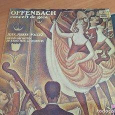 Discos de vinilo: JEAN PIERRE WALLEZ (OFFENBACH CONCERT DE GALA) LP ESPAÑA PROMO (B-7). Lote 180420181