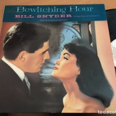 Discos de vinilo: BILL SNYDER (BEWITCHING HOUR) LP UK (B-7). Lote 180420970