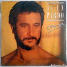 Discos de vinilo: JUAN PARDO - OTRA VEZ / EL ÚLTIMO ROMÁNTICO - HISPAVOX 1986. Lote 180421011