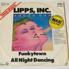 Discos de vinilo: LIPPS, INC. - FUNKYTOWN / ALL NIGHT DANCING - 1979. Lote 180423853