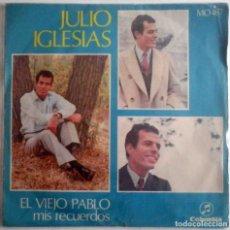 Discos de vinilo: JULIO IGLESIAS - EL VIEJO PABLO / MIS ECUERDOS - COLUMBIA 1968. Lote 180426627