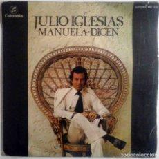 Discos de vinilo: JULIO IGLESIAS - MANUELA / DICEN - COLUMBIA 1975. Lote 180429161