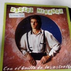 Discos de vinilo: SINGLE ( VINILO) DE CARLOS MIRANDA AÑOS 80. Lote 180436596