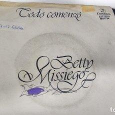 Discos de vinilo: SINGLE ( VINILO) DE BETTY MISSIEGO AÑOS 70. Lote 180436816