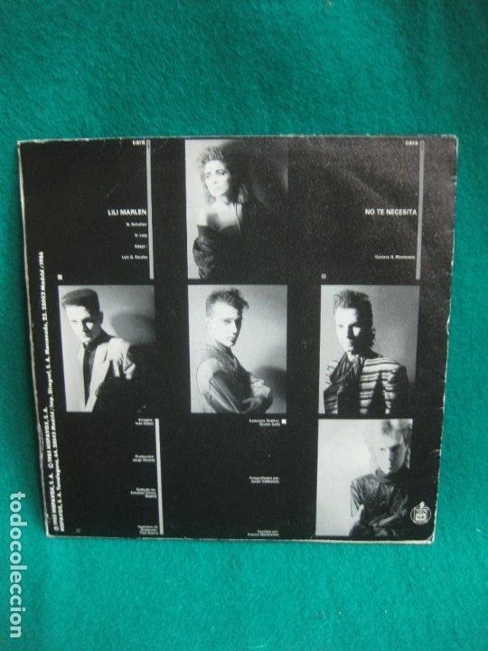 Discos de vinilo: OLE OLE. LILI MARLEN - NO TE NECESITA. SINGLE HISPAVOX 1985. - Foto 2 - 180457447