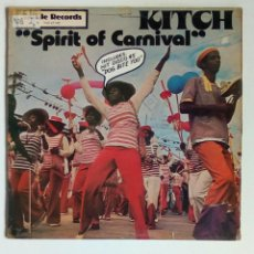 Discos de vinilo: KITCH - SPIRIT OF CARNAVAL, TACKLE, 1978. ENGLAND.. Lote 180458147