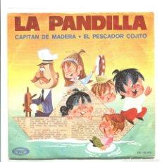Disques de vinyle: LA PANDILLA. CAPITAN DE MADERA. MOVIEPLAY 1970. SP. Lote 180459181