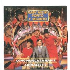 Discos de vinilo: GABY. MILIKI, FOFITO Y MILIKITO.. COMO ME PICA LA NARIZ. RCA 1979. SP NUEVO . Lote 180459941